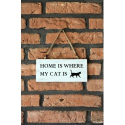 """Holzschild """"Katze"""" - HOME IS WHERE MY CAT IS"""
